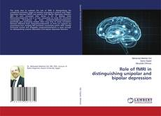 Couverture de Role of fMRI in distinguishing unipolar and bipolar depression