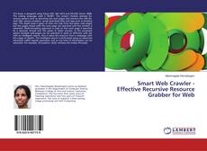 Copertina di Smart Web Crawler - Effective Recursive Resource Grabber for Web