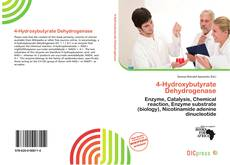 Bookcover of 4-Hydroxybutyrate Dehydrogenase