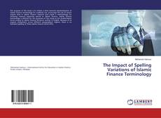 Обложка The Impact of Spelling Variations of Islamic Finance Terminology