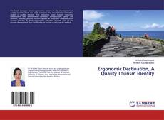 Bookcover of Ergonomic Destination, A Quality Tourism Identity