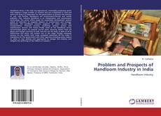 Copertina di Problem and Prospects of Handloom Industry in India