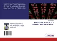 Bookcover of Shareholder activism as a corporate governance driver
