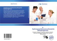 4-Hydroxycyclohexanecarboxylate Dehydrogenase的封面