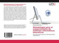 Couverture de Metodología para el aseguramiento de entornos informáticos educativos