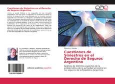 Bookcover of Cuestiones de Siniestros en el Derecho de Seguros Argentino