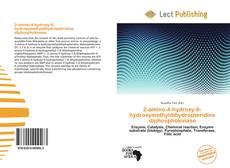 Bookcover of 2-amino-4-hydroxy-6-hydroxymethyldihydropteridine diphosphokinase