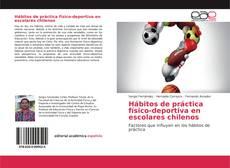 Portada del libro de Hábitos de práctica físico-deportiva en escolares chilenos