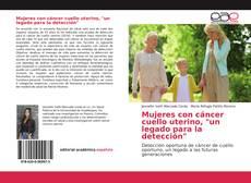 """Обложка Mujeres con cáncer cuello uterino, """"un legado para la detección"""""""