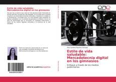 Portada del libro de Estilo de vida saludable: Mercadotecnia digital en los gimnasios