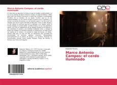 Portada del libro de Marco Antonio Campos: el cerdo iluminado