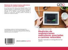 Bookcover of Medición de reabsorciones radiculares asociadas a caninos retenidos