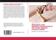 Bookcover of Metaphor and Editorial Positioning in the Stock Market Crash of 2008