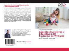 Portada del libro de Aspectos Evolutivos y Educativos del Síndrome de Williams