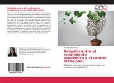 Buchcover von Relación entre el rendimiento académico y el control atencional