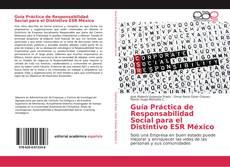 Borítókép a  Guía Práctica de Responsabilidad Social para el Distintivo ESR México - hoz