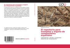 Portada del libro de El repertorio para trompeta y órgano de compositores españoles
