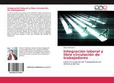 Обложка Integración laboral y libre circulación de trabajadores