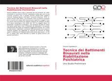 Bookcover of Tecnica dei Battimenti Binaurali nella Riabilitazione Psichiatrica