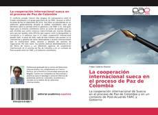Buchcover von La cooperación internacional sueca en el proceso de Paz de Colombia