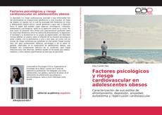Copertina di Factores psicológicos y riesgo cardiovascular en adolescentes obesos