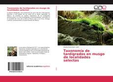 Portada del libro de Taxonomía de tardígrados en musgo de localidades selectas