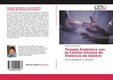 Terapia Sistémica con la Familia Víctima de Violencia de Género的封面