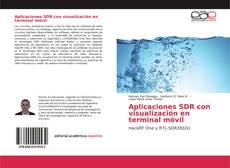 Bookcover of Aplicaciones SDR con visualización en terminal móvil