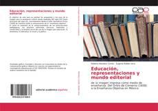 Copertina di Educación, representaciones y mundo editorial