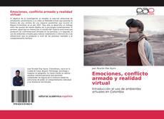 Capa do livro de Emociones, conflicto armado y realidad virtual