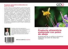 Couverture de Producto alimenticio elaborado con polen de abeja