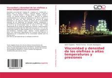 Buchcover von Viscosidad y densidad de los olefinas a altas temperaturas y presiones