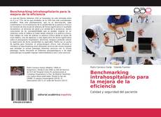 Bookcover of Benchmarking intrahospitalario para la mejora de la eficiencia