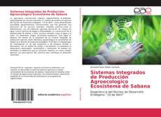 Capa do livro de Sistemas Integrados de Producción Agroecologico Ecosistema de Sabana