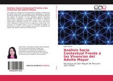 Borítókép a  Análisis Socio Contextual Frente a las Vivencias del Adulto Mayor - hoz