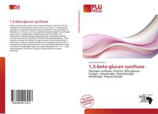 Bookcover of 1,3-beta-glucan synthase