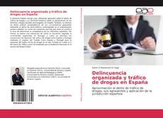 Capa do livro de Delincuencia organizada y tráfico de drogas en España