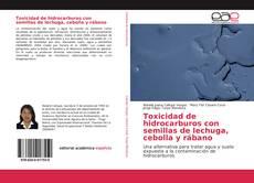 Обложка Toxicidad de hidrocarburos con semillas de lechuga, cebolla y rábano