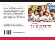 Borítókép a  Prácticas del Lenguaje en la Escuela Primaria - hoz
