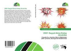 Borítókép a  2001 Sayyd Alma Kalay Airstrike - hoz