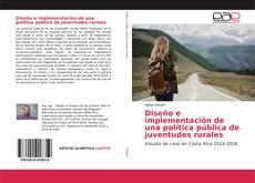 Borítókép a  Diseño e implementación de una política pública de juventudes rurales - hoz