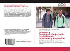 Buchcover von Jóvenes y participación juvenil: socialización, identidad y expresión