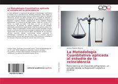 Обложка La Metodología Cuantitativa aplicada al estudio de la reincidencia