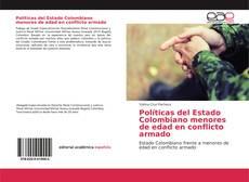Bookcover of Políticas del Estado Colombiano menores de edad en conflicto armado