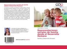 Bookcover of Representaciones sociales de familia desde el Desarrollo Humano