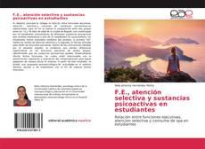 Portada del libro de F.E., atención selectiva y sustancias psicoactivas en estudiantes