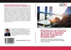 Plataforma de Control de Acceso y Gestión Remota basado en RaspberryPi的封面