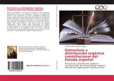 Обложка Estructura y distribución orgánica constitucional del Estado español