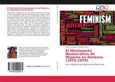 Bookcover of El Movimiento Democrático de Mujeres en Ourense (1975-1979)