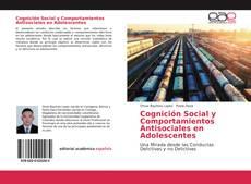 Couverture de Cognición Social y Comportamientos Antisociales en Adolescentes